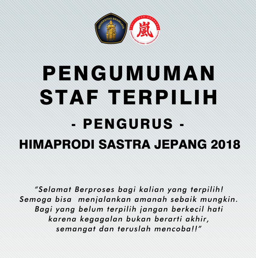 PENGUMUMAN STAF TERPILIH HIMAPRODI SASTRA JEPANG 2018